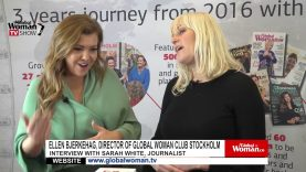 Global Woman Show with Ellen Bjerkehag – Interview with Sarah White