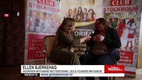 Global Woman Show with Ellen Bjerkehag – Interview with Marie Wetterstrand
