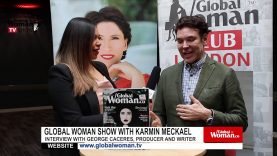 Global Woman Show with Karmin Meckael – Interview with George Caceres