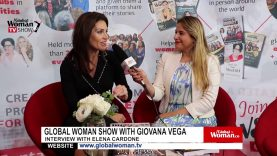 Global Woman Show with Giovana Vega – Interview with Elena Cardone