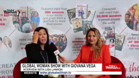Global Woman Show with Giovana Vega – Interview with  Lisa Lannon