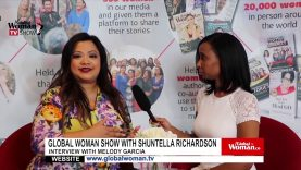 Global Woman Show with Shuntella Richardson – Interview with  Melody Garcia